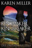 Kingmaker, Kingbreaker