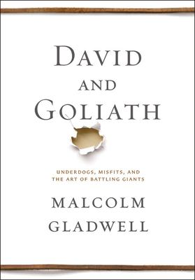 Book cover image of David and Goliath by Malcolm Gladwell