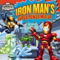 Iron Man's Super Power Mix-up