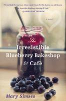 The Irresistible Blueberry Bakeshop & Café