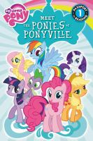 MEET THE PONIES OF PONYVILLE