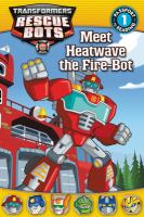 Meet Heatwave the Fire-Bot