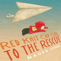 Red Knit Cap Girl to the Rescue