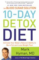 The Blood Sugar Solution 10-Day Detox Diet: Activate Your Body's Natural Ability to Burn Fat and Lose Weight Fast- Debut