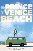 The Prince of Venice Beach