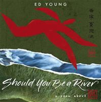 Should You Be A River