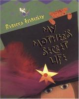 My Mother's Secret Life