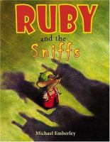 Ruby and the Sniffs