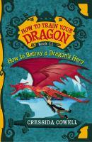 How To Betray A Dragon's Hero