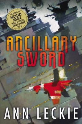 Ancillary Sword, by Ann Leckie