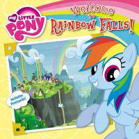 WELCOME TO RAINBOW FALLS!