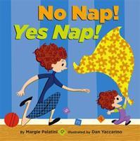 No Nap! Yes Nap!