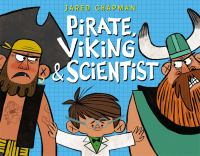 Pirate, Viking and Scientist