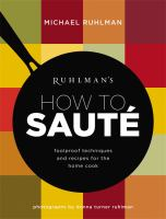 Ruhlman's How to Sauté