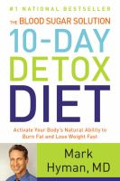 The Blood Sugar Solution 10-day Detox Diet