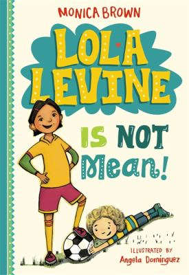 Cover image for Lola Levine Is Not Mean!