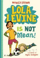 Cover of Lola Levine is Not Mean