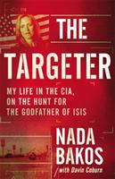 Targeter: My Life in the CIA