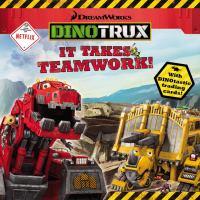 It Takes Teamwork!