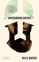Cover of Underground Airlines
