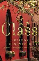 Class : a novel