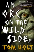 An Orc on the Wild Side