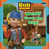Wendy Saves the Day!
