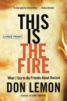 This Is The Fire [large Print]