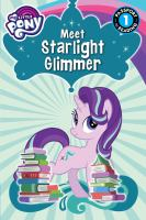 Meet Starlight Glimmer