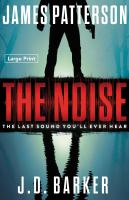 The Noise (Large Print)