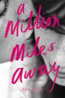 A Million Miles Away