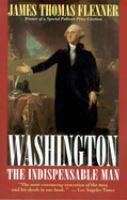 Washington, the Indispensable Man