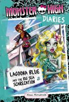 Lagoona Blue and the Big Sea Scarecation