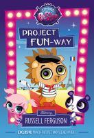 Project Fun-way Starring Russell Ferguson