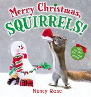 Merry Christmas, Squirrels!