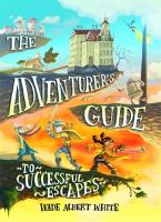 The Adventurer's Guide to Successful Escapes