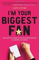 I'm your Biggest Fan