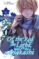 Of the Red, the Light, and the Ayakashi