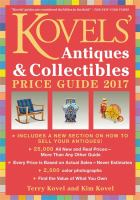 Kovels' Antiques & Collectibles Price Guide, 2017