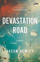 Devastation road : a novel