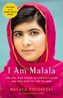 I am Malala, by  Malala Yousafzai