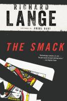 The smack : a novel