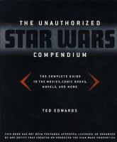The Unauthorized Star Wars Compendium