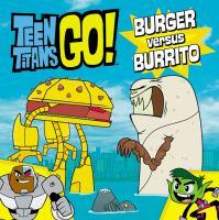 Burger Versus Burrito