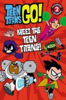 Meet the Teen Titans!