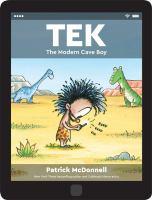 Tek, the Modern Cave Boy