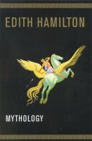 Mythology, by Edith Hamilton