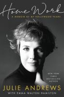 Home work : a memoir of my Hollywood years