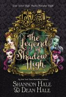 Monster High/Ever After High: The Legend Of Shadow High *