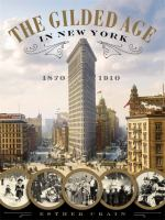 The Gilded Age in New York, 1870-1910